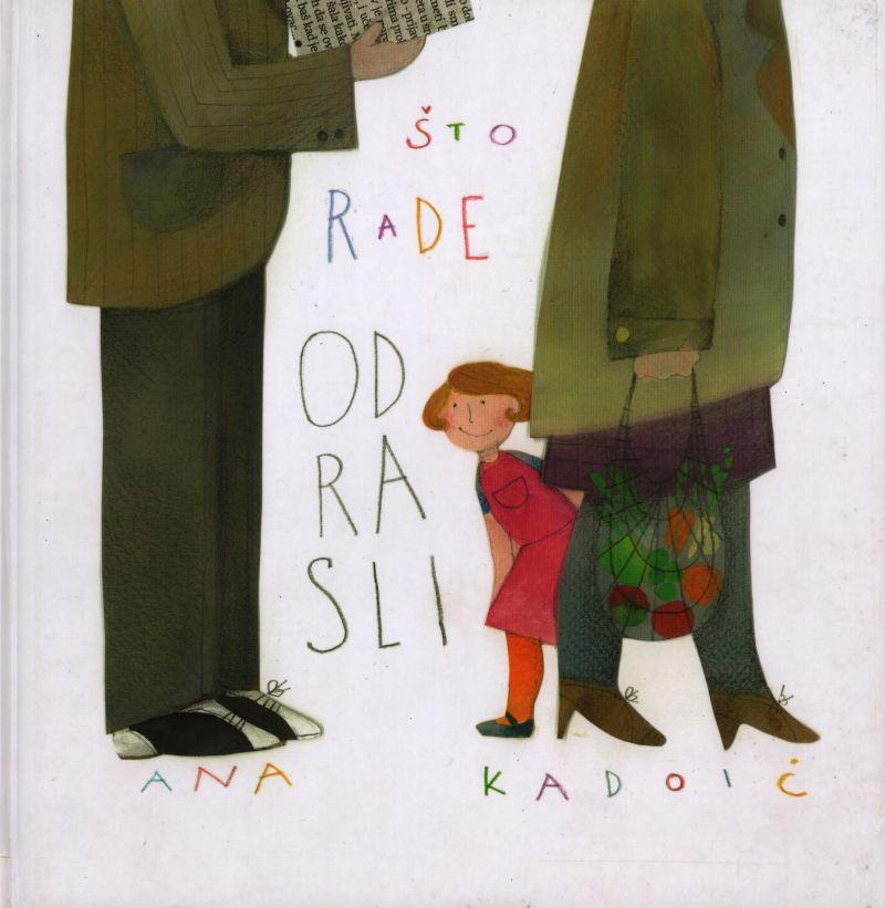 Što rade odrasli-Ana Kadoić