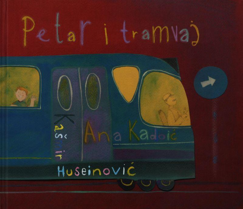 Petar i tramvaj-Ana Kadoić
